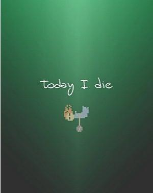 jeux_S-Z_today i die